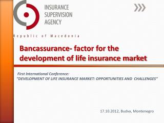Bancassurance- factor for the development of life insurance market