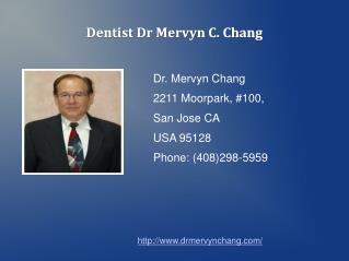 Dr. Mervyn Chang DDS