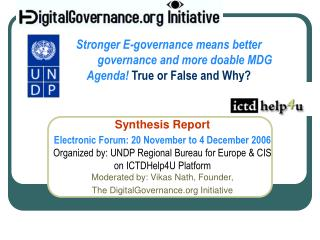 Stronger E-governance means better  governance and more doable MDG Agenda True or False and Why