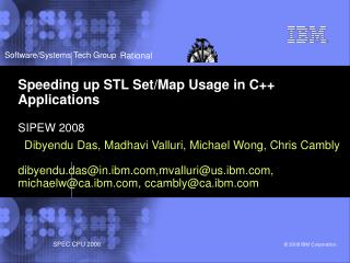 Speeding up STL Set/Map Usage in C++ Applications SIPEW 2008