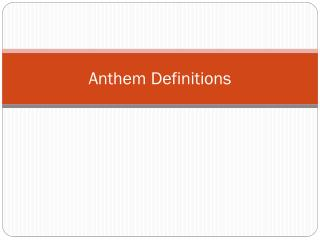 Anthem Definitions