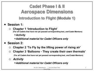 Cadet Phase I & II Aerospace Dimensions Introduction to Flight (Module 1)