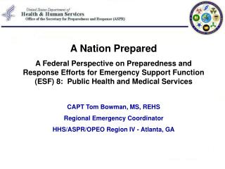 A Nation Prepared  A Federal Perspective on Preparedness and Response Efforts for Emergency Support Function ESF 8:  Pub