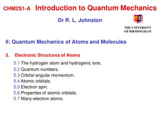 CHM2S1-A Introduction to Quantum Mechanics Dr R. L. Johnston