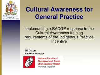 Cultural Awareness for General Practice