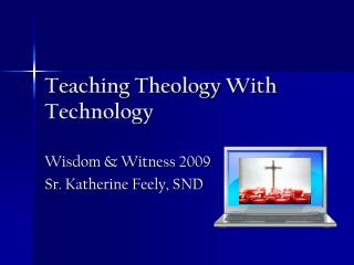 Teaching Theology With Technology