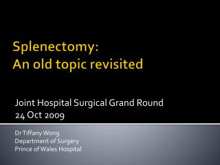 Splenectomy: An old topic revisited