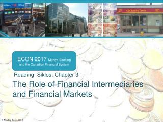 The Role of Financial Intermediaries and Financial Markets