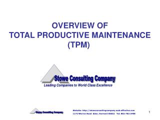 OVERVIEW OF TOTAL PRODUCTIVE MAINTENANCE (TPM)