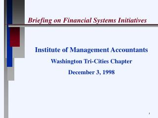Briefing on Financial Systems Initiatives