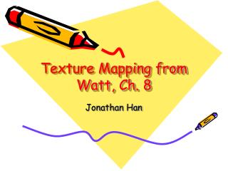 Texture Mapping from Watt, Ch. 8