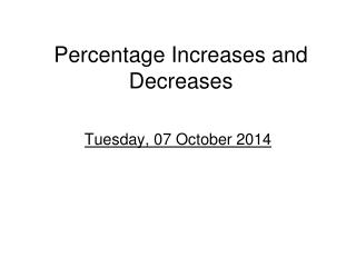 Percentage Increases and Decreases
