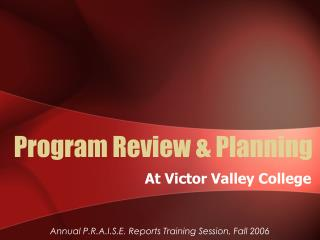 Program Review & Planning