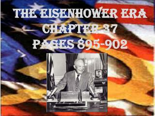 The Eisenhower Era Chapter 37 pages 895-902