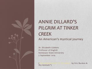 Annie Dillard's  Pilgrim at Tinker Creek