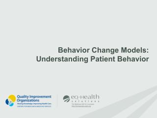 Behavior Change Models: Understanding Patient Behavior