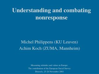 Understanding and combating nonresponse