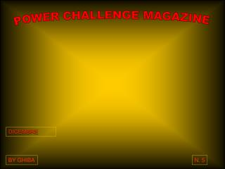 POWER CHALLENGE MAGAZINE
