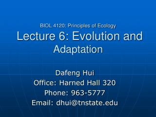 BIOL 4120: Principles of Ecology  Lecture 6: Evolution and  Adaptation