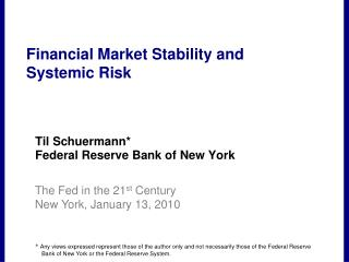 Financial Market Stability and  Systemic Risk