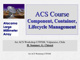 ACS Course Component, Container, Lifecycle Management
