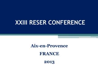 XXIII RESER CONFERENCE