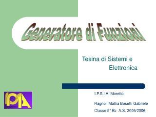 Tesina di Sistemi e                 Elettronica