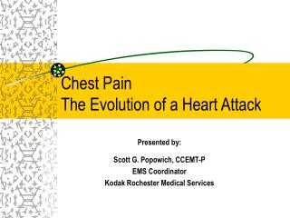 Chest Pain The Evolution of a Heart Attack