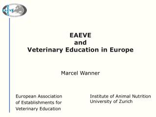 EAEVE  and Veterinary Education in Europe