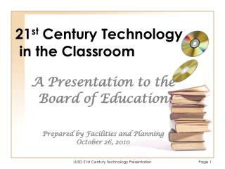 21 st  Century Technology  in the Classroom