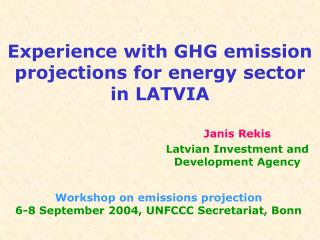 Experience with GHG emission projections for energy sector in LATVIA