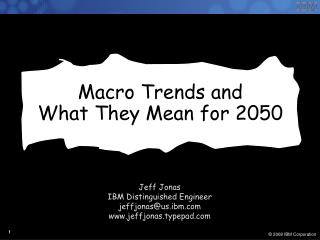 Macro Trends and  What They Mean for 2050
