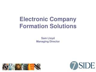 Electronic Company Formation Solutions Sam Lloyd Managing Director