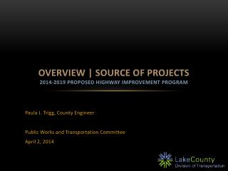 Overview | Source of Projects 2014-2019 Proposed Highway Improvement program