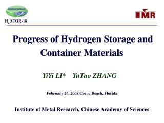 Progress of Hydrogen Storage and Container Materials