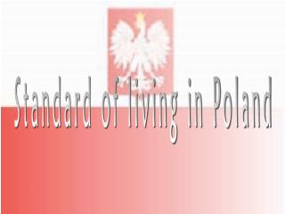 Standard of living in Poland
