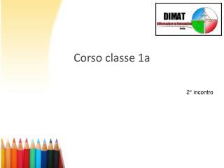 Corso classe 1a