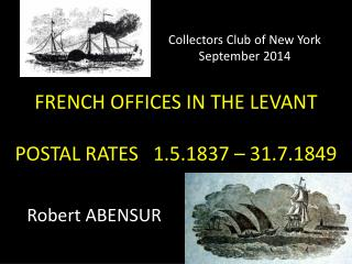 FRENCH OFFICES IN THE LEVANT POSTAL  RATES   1.5.1837 – 31.7.1849
