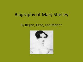 Biography of Mary Shelley