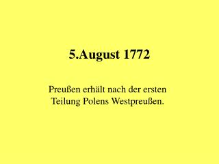 5.August 1772