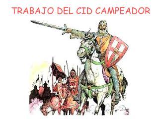 TRABAJO DEL CID CAMPEADOR