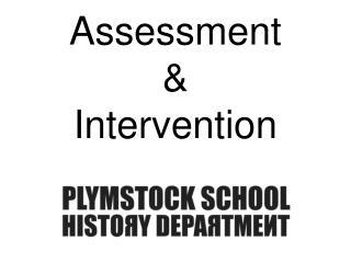 Assessment & Intervention