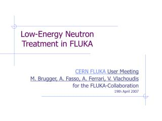 Low-Energy Neutron Treatment in FLUKA