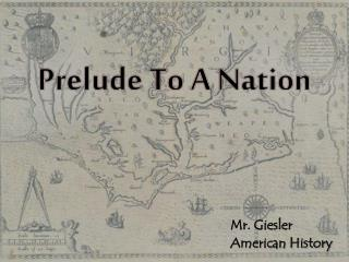 Prelude To A Nation