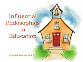 Influential Philosophies in Education