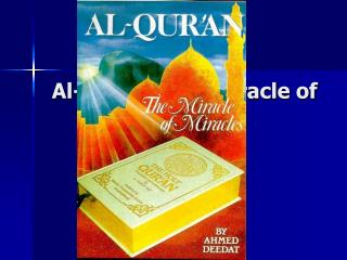 Al-Qur'an: The Miracle of Miracles