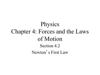 Physics Chapter 4: Forces and the Laws of Motion