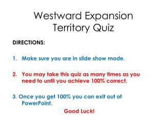 Westward Expansion Territory Quiz