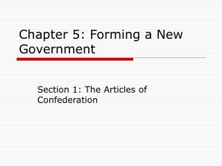 Chapter 5: Forming a New Government
