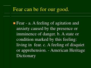 Fear can be for our good.